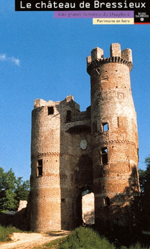 """Couverture du livre """"Le château de Bressieux"""""""