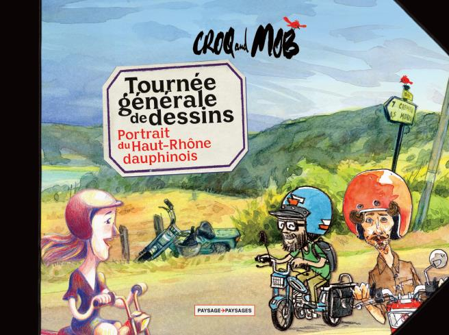 Tournée de dessins Haut Rhône dauphinois Croq and Mob