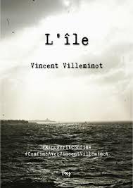 L'île de Vincent Villeminot- roman