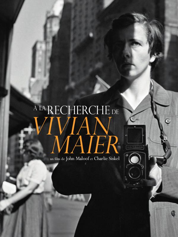 A la recherche de Vivian Maier - film de John Maloof